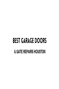 Best Garage Doors & Gate Repairs Houston
