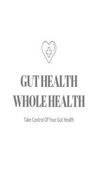 Gut Health Whole Health